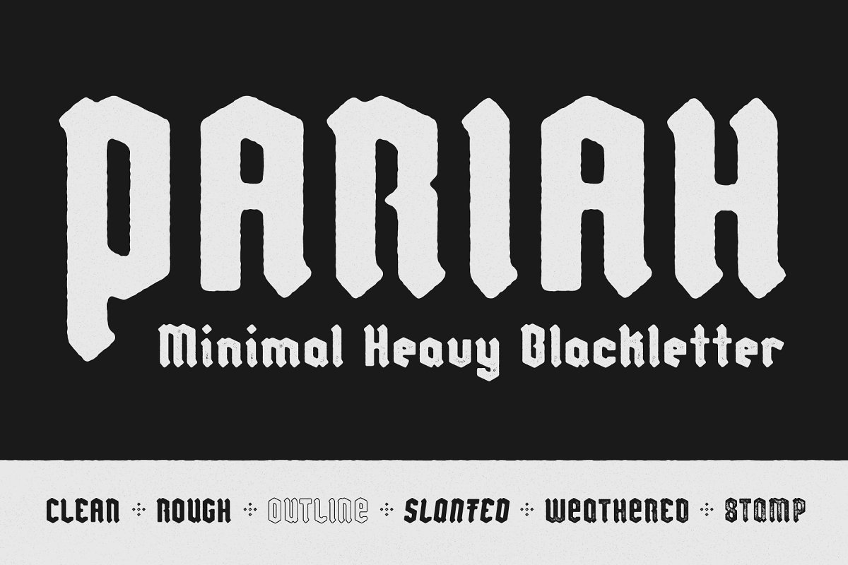 Pariah - Minimal Heavy Blackletter